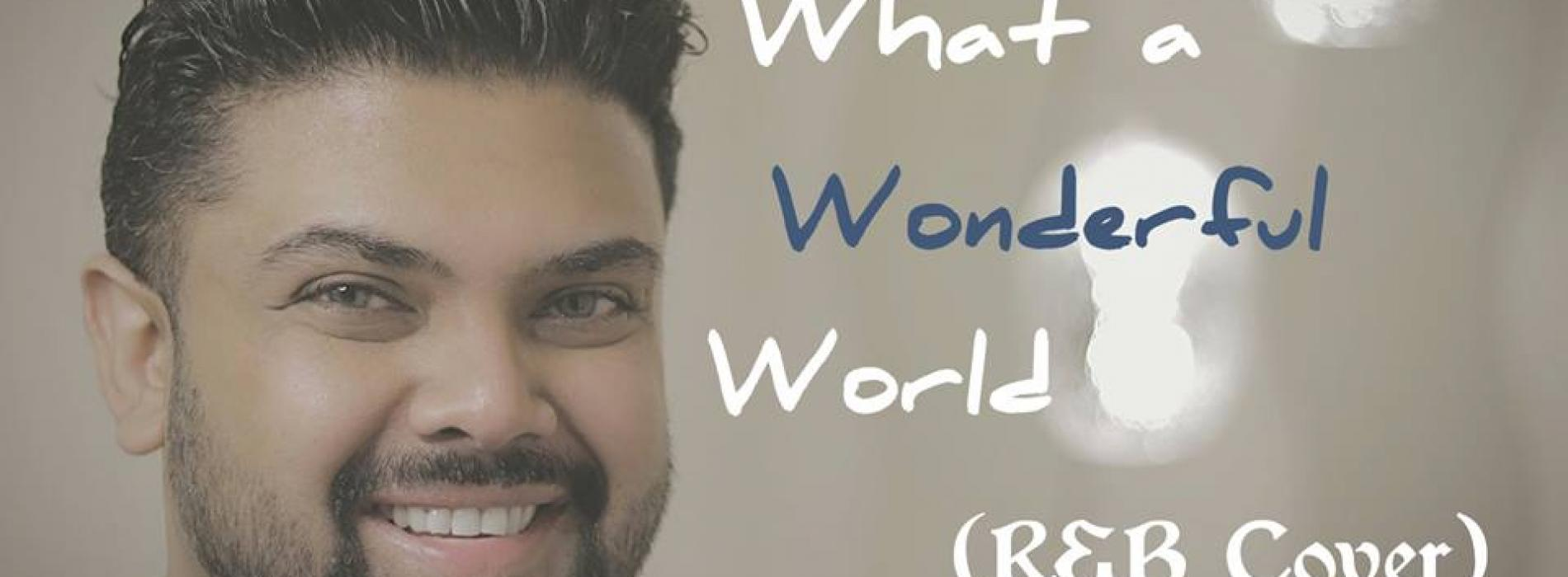 What A Wonderful World – Sam Cooke (RJD – R&B Cover)