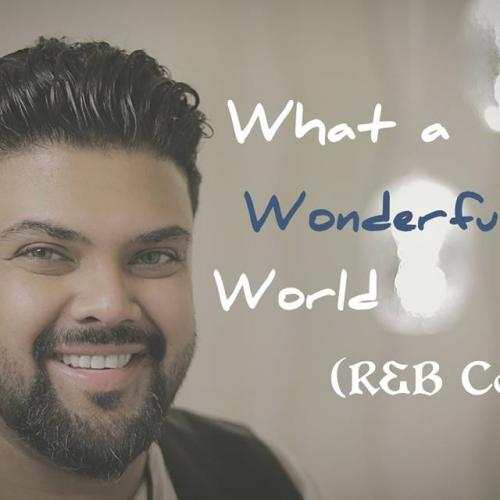 What A Wonderful World – Sam Cooke (RJD – R&B Cover)