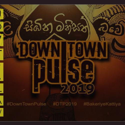 Down Town Pulse Is On This Weekend!