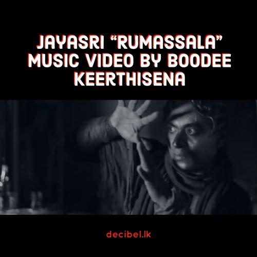 "Jayasri ""Rumassala"" Music Video by Boodee Keerthisena"