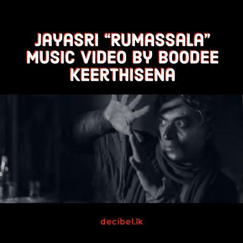 "Jayasri ""Rumassala"" Music Video by Boodee Keerthisena"