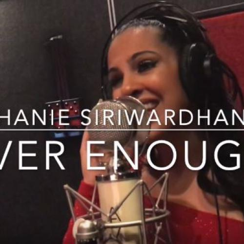 Stephanie Siriwardhana -Never Enough (cover)