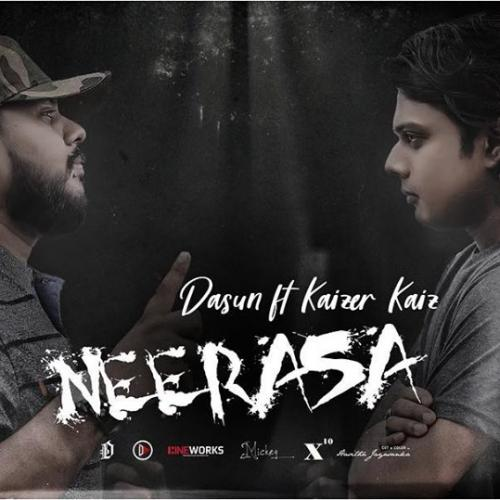 Neerasa (නී රස) – Dasun ft Kaizer Kaiz