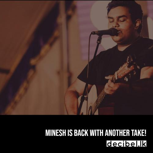 Minesh Dissanayake – Can't Help Falling In Love (Cover)