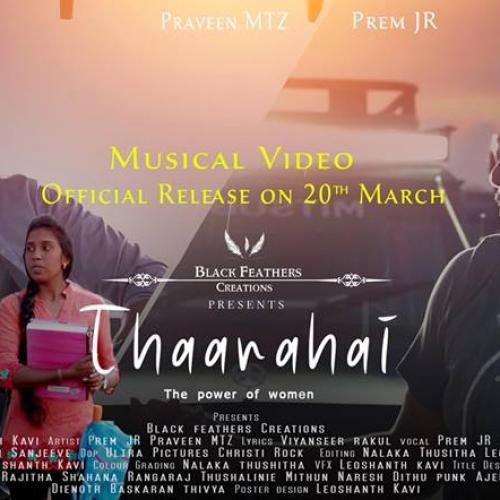 THAARAHAI (The Power of Women) Prem Jr ft. Praveen MTZ | Women's Day 2019