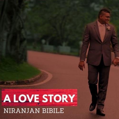 A Love Story – Niranjan Bibile