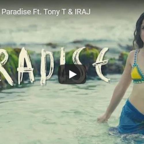 Alba Kras Ft Tony T & IRAJ – Paradise