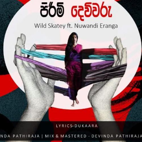 Wild Skatey Ft Nuwandi Eranga – Pirimi Devivaru
