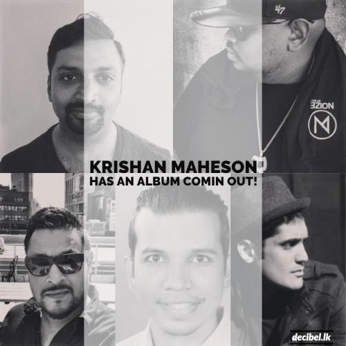 Krishan Maheson Announces A New Album!
