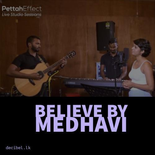 Believe – Medhavi