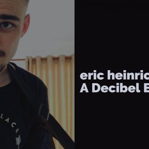 Eric Heinrichs Excluisve