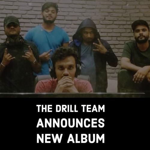 The Drill Team Announces An Album!