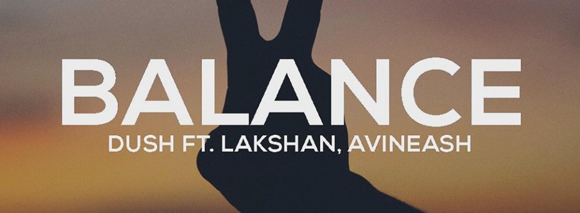 Balance | Dush ft Lakshan & Avineash