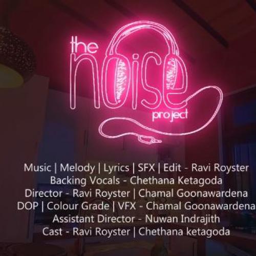 Yodiye – යෝදියේ – The Noise Project