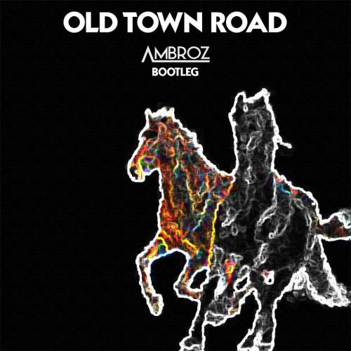 Lil Nas X – Old Town Road Ft Billy Cyrus [Ambroz Bootleg]