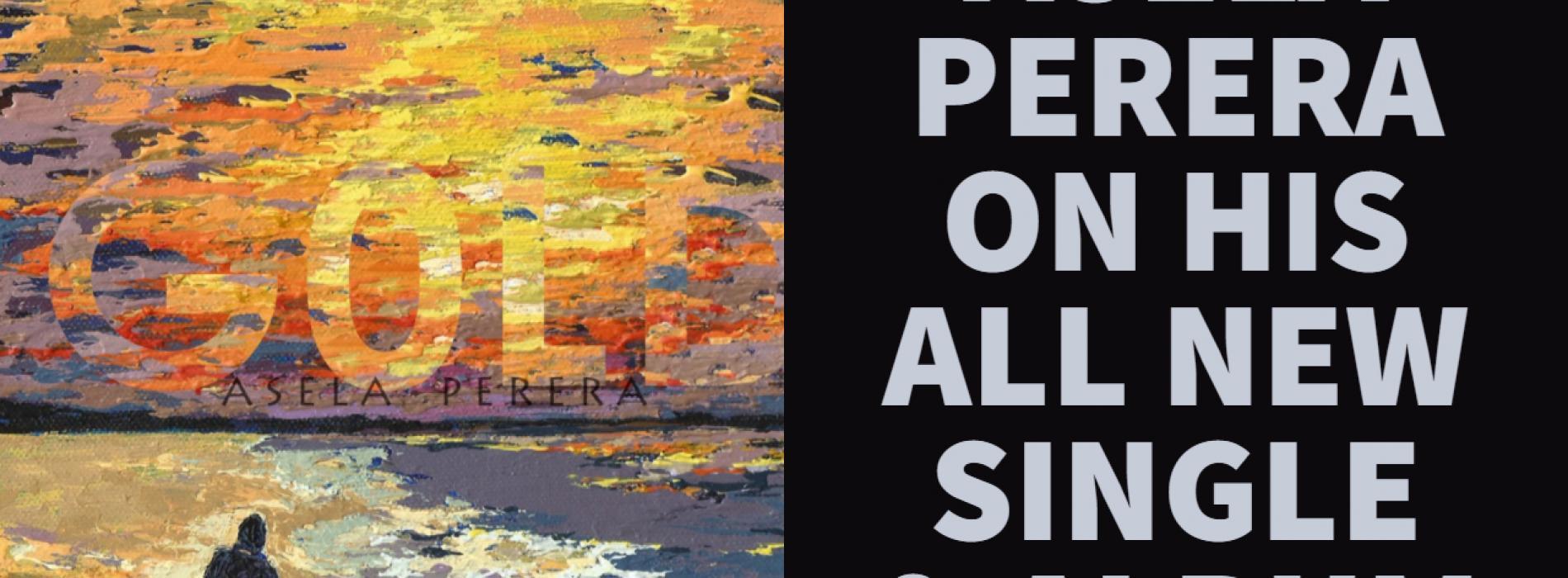 Asela Perera Has An All New Single & Album Dropping Soon!