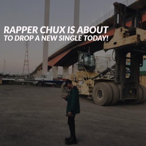 Rapper Chux Has A Hot Drop Today!
