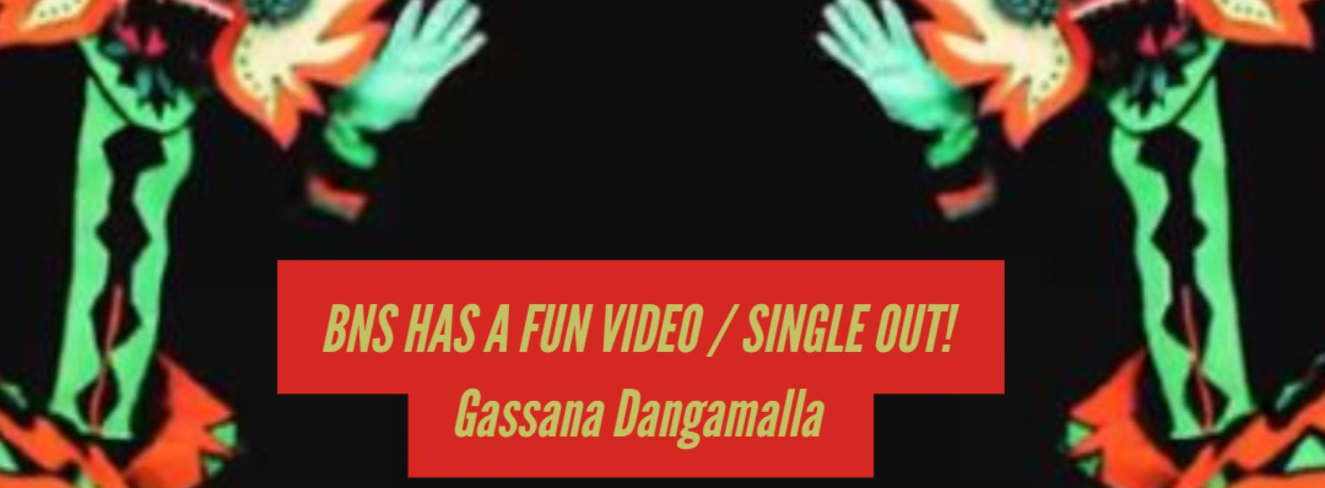 BNS – Gassana Dangamalla (ගස්සන දඟමල්ල) Official Music Video