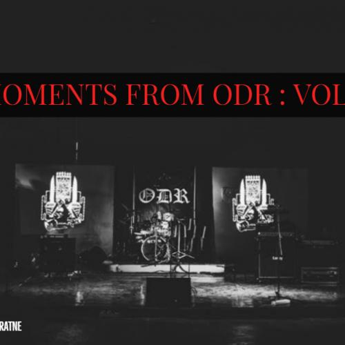 Moments From ODR : Vol 5
