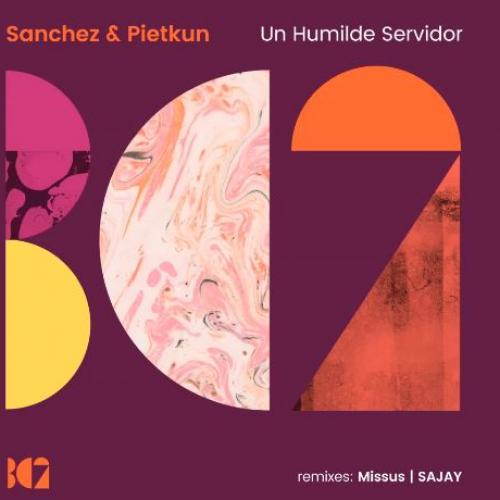 Sanchez & Pietkun – Un Humilde Servidor (SAJAY Remix)
