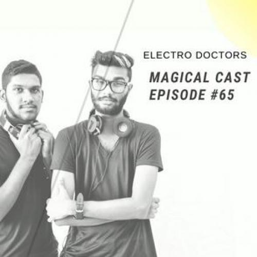 Electro Doctors : Magical Cast Episode #65