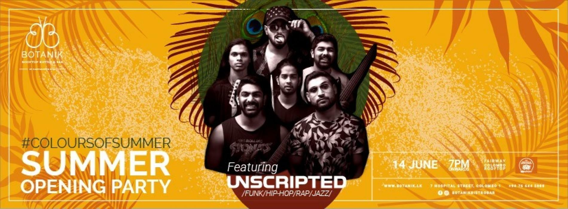Summer Opening Party With Unscripted