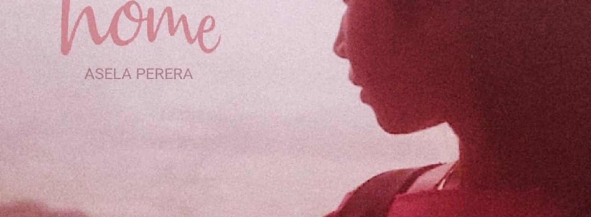 Asela Perera – HOME (Feat Natasha Senanayake) [Official Lyric Video]