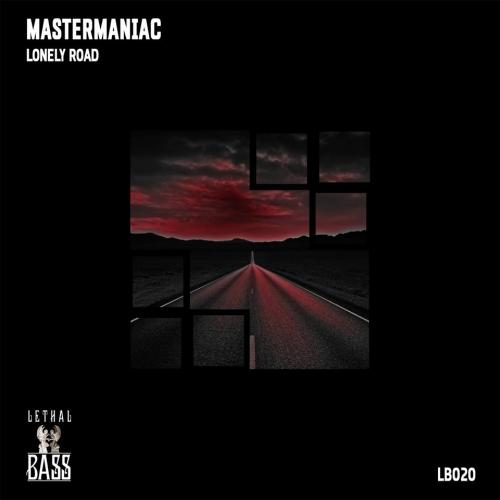 MasterManiac – Lonely Road Ep (teaser)