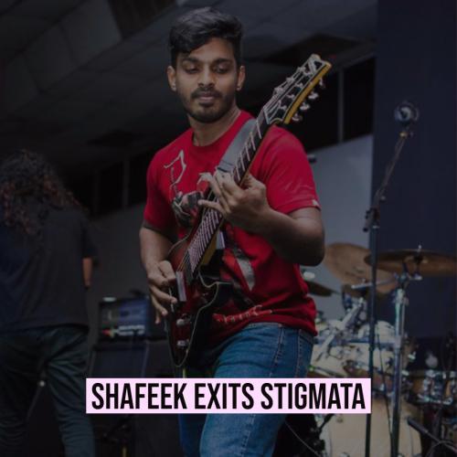 Shafeek Exits Stigmata