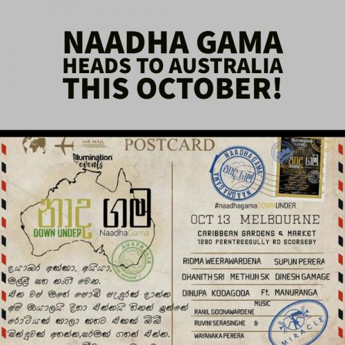 Naadha Gama Will Be On In Melbourne This October!