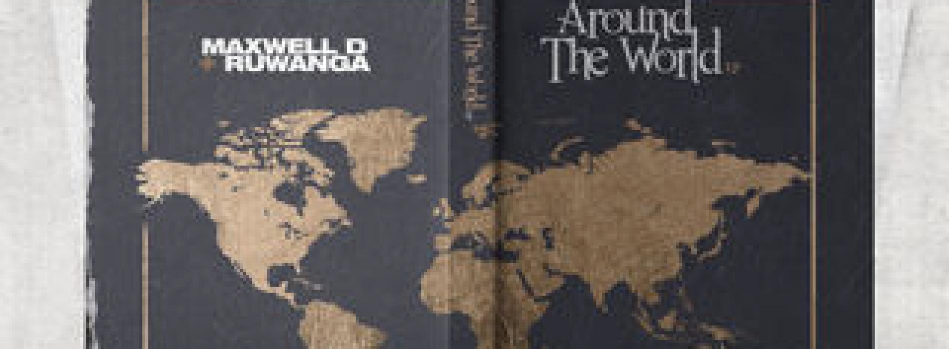 Maxwell D & Ruwanga – Around The World