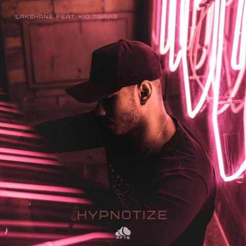Lakshane – Hypnotize Ft Kid Travis (Lyric Video)