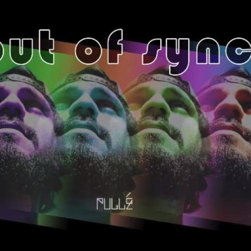 PULLÉ – Out Of Sync