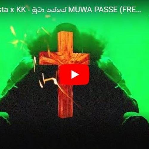 Cairo x Costa x KK – මුවා පස්සේ MUWA PASSE (FREESTYLE)