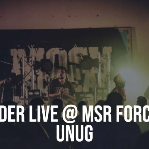 Encender Live @ MSR Force Fest – Unug