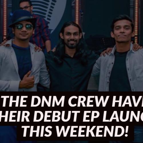 The DnM Crew's EP Launch