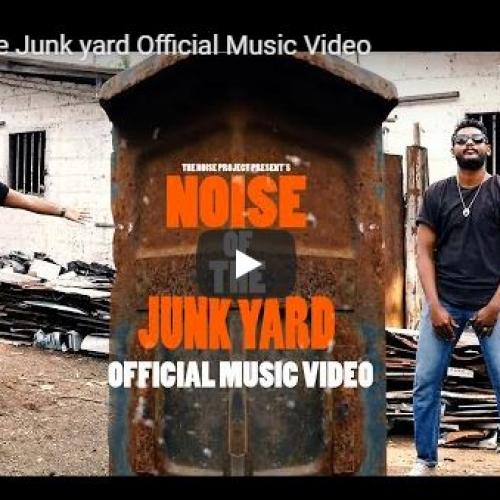 The Noise Project : Noise Of The Junk Yard (Official Music Video)