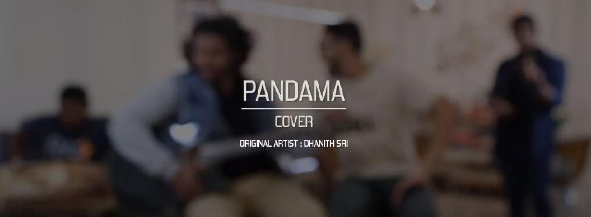Pandama (පන්දම) Cover | Api Collaboration
