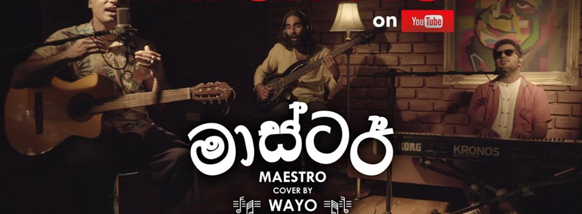 Tribute to Maestro Premasiri Khemadasa (Cover) – WAYO Brick House Sessions (September 2019)