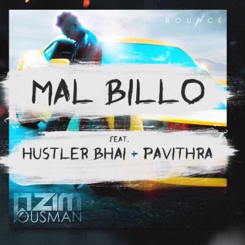 Azim Ousman – Mal Billo (Audio) Ft HustLer Bhai & Pavithra