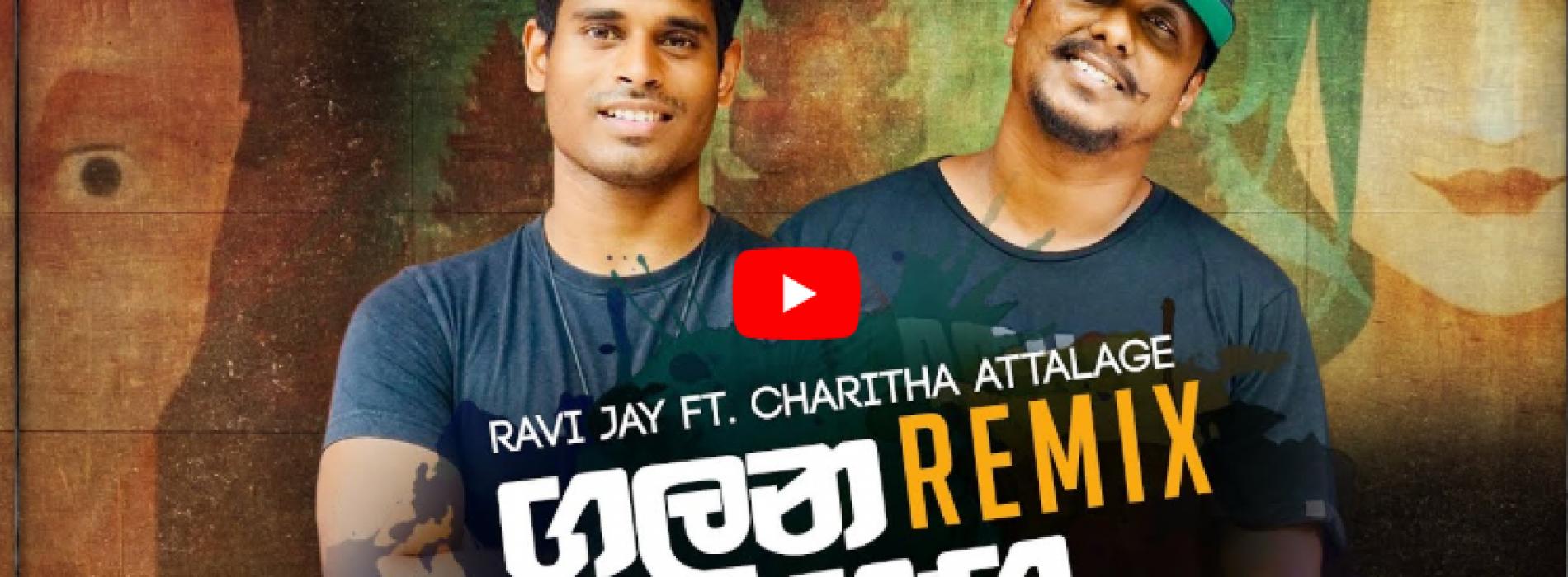 Galana Ganga – Ravi Jay Ft Charitha Attalage (Zack N Remix)