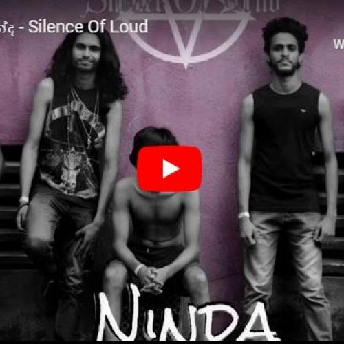 NINDA නින්ද – Silence Of Loud
