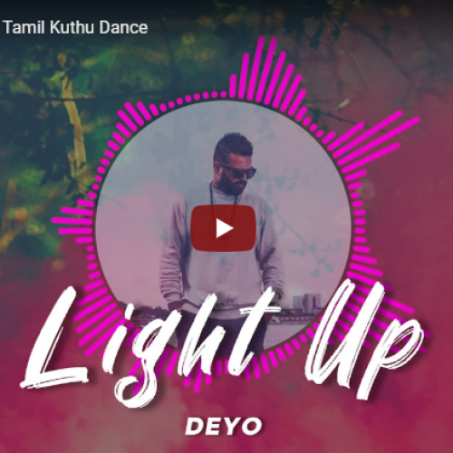DEYO – Light Up | Tamil Kuthu Dance