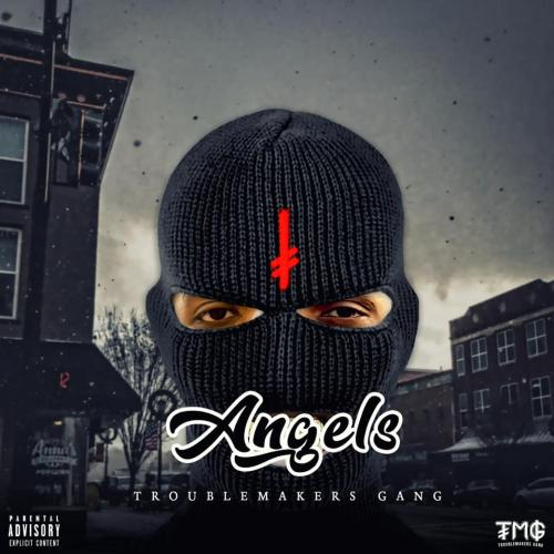 Troublemakers Gang – Angels (Audio)