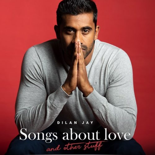 Dilan Jay – Songs About Love and Other Stuff EP