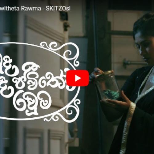 Kawda Ande Jeewitheta Rawma – SKITZOsl