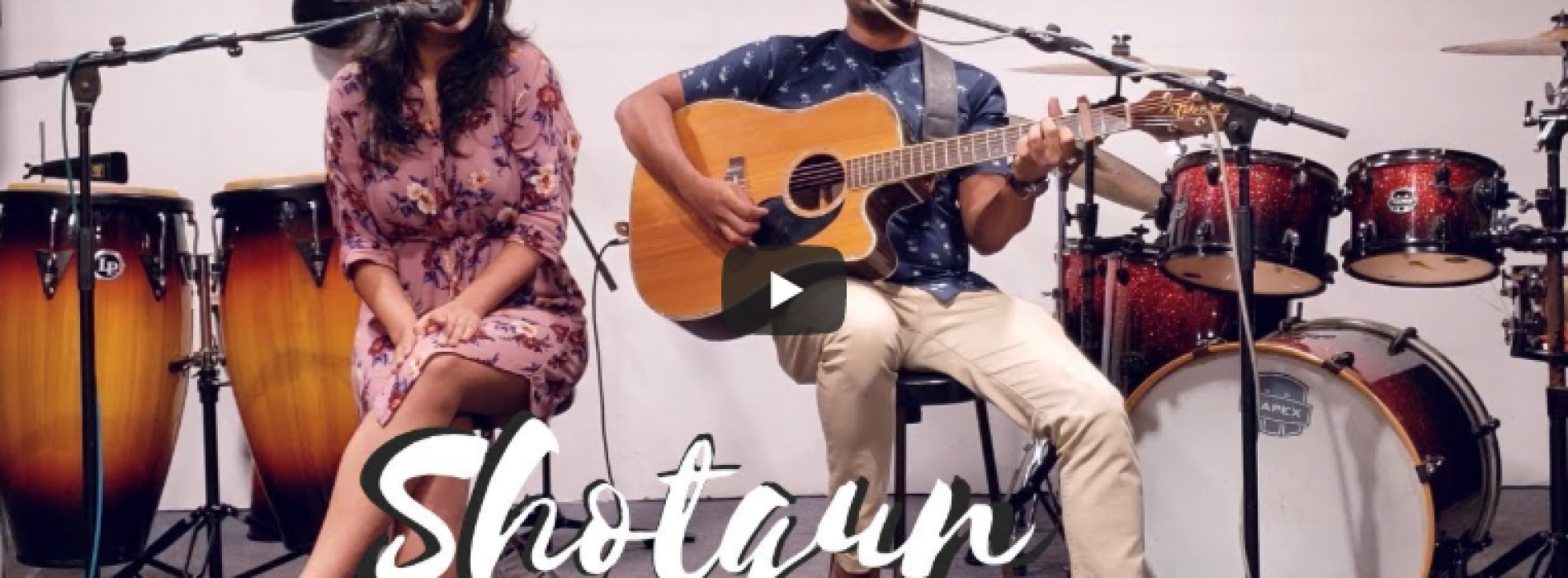 Shotgun – Sam & Andrea (George Ezra Cover)