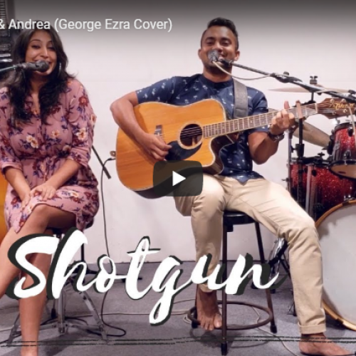 Shotgun – Sam & Andrea (George Ezra Cover)