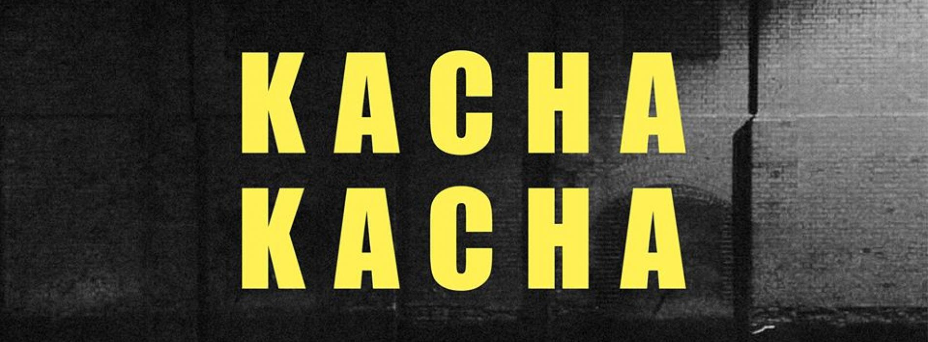Kacha Kacha VIII