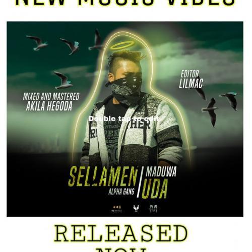 MADUWA – Sellamen Uda ( සෙල්ලමෙන් උඩ ) Alpha Gang